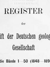 Verzeichnis der digitalisierten Bände der Zeitschrift der Deutschen Geologischen Gesellschaft (ZDDG)
